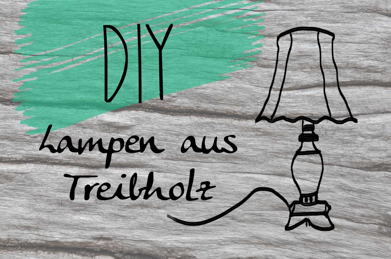 treibholzeffekt diy lampen aus treibholz. Black Bedroom Furniture Sets. Home Design Ideas